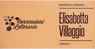 Narrativa-condivisa-cap1-Elisabetta-villaggio