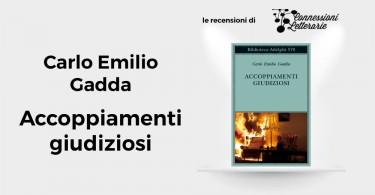 recensione-Accoppiamenti-giudiziosi-Carlo-Emilio-Gadda