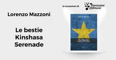 recensione-Le-bestie-Kinshasa-Serenade-Lorenzo-Mazzoni