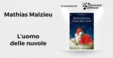 recensione-l'uomo-delle-nuvole-Mathias-Malzieu