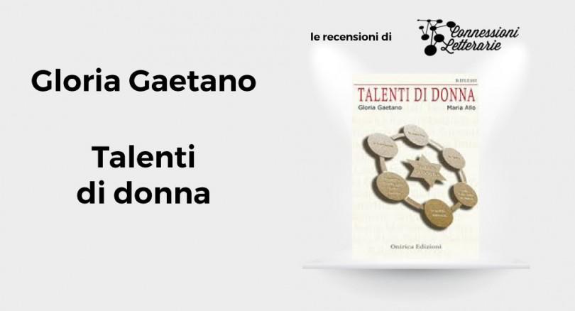 recensione---Talenti-di-donna-Gloria-Gaetano
