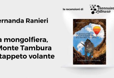 connessioni-letterarie-recensione-la-mongolfiera-il-monte-tambura-il-tappeto-volante