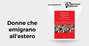 Connessioni-letterarie-recensione-Donne-che-emigrano-allestero